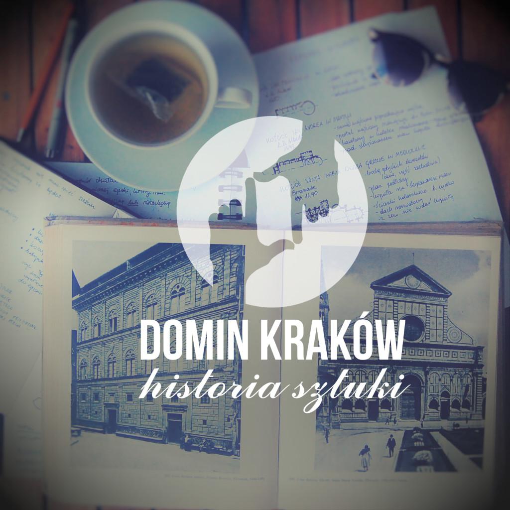 szkicownik, kurs historii sztuki w Krakowie, DOMIN Kraków historia sztuki, matura z historii sztuki